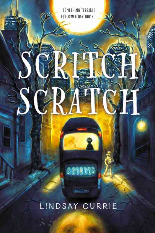 Scratch Scratch by Lindsay Currie