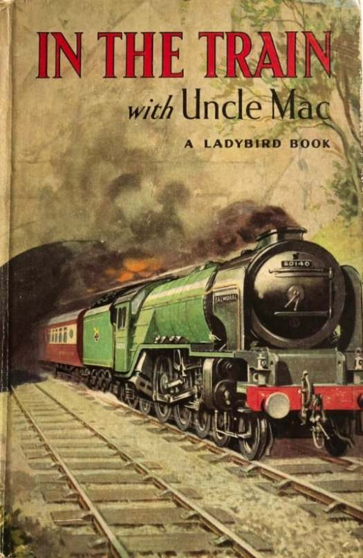 In The Train with Uncle Mac a Ladybird Book illustrated by WC Watson