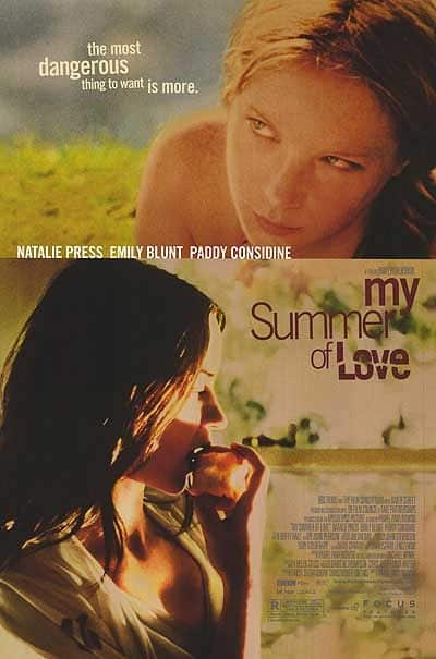 My Summer of Love Film Poster The Most Dangerous Thing To Want Is More