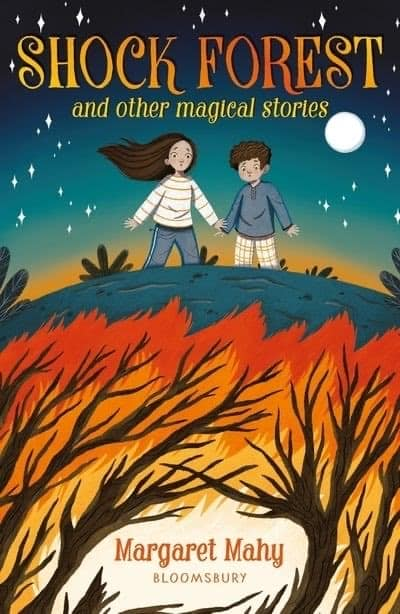 Shock Forest and Other Magical Stories by Margaret Mahy