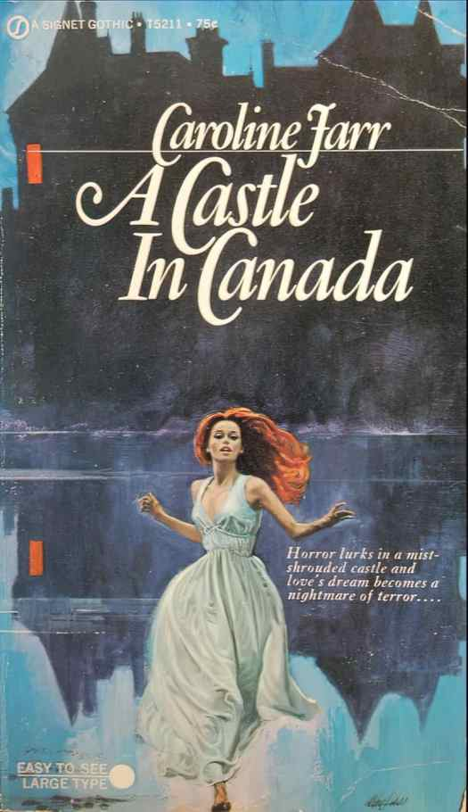 A Castle In Canada by Caroline Farr