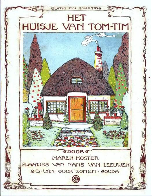 HET HUISJE VAN TOM-TIM (1927) Nans van Leeuwen