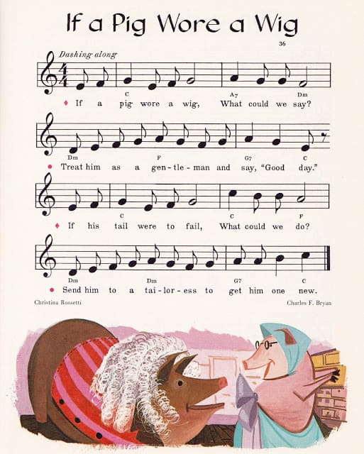 Music Round the Town edited by Max T. Krone, Irving Wolfe, Beatrice Perham Krone & Margaret Fullerton, illustrated by Val Samuelson (1963) if a pig wore a wig