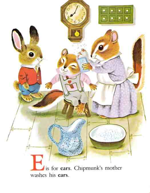 Richard Scarry's Chipmunk's ABC by Roberta Miller, illustrated by Richard Scarry (1963). A mother chipmunk washes her son's ears while a rabbit watches on.