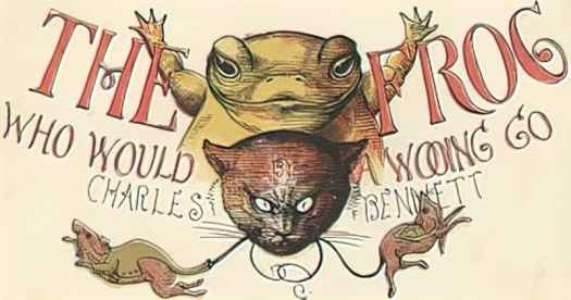 The Frog Who Would A Wooing Go by Charles Bennett
