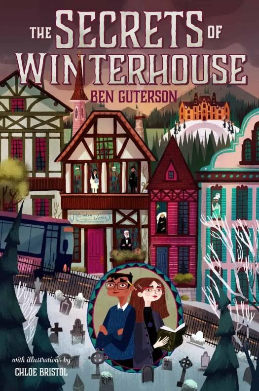 The-Secrets-of-Winterhouse-by-Ben-Guterson