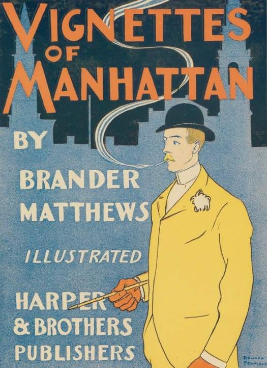 A man smokes on a poster advertising Vignettes of Manhattan by Brander Matthews.