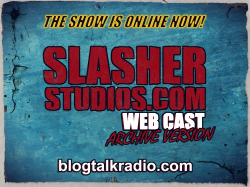 Slasher Studios Webcast