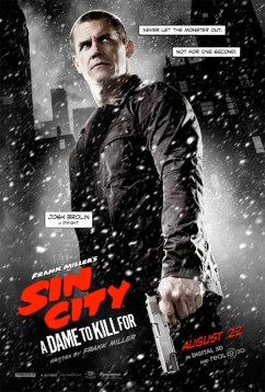 Sin City A Dame to Kill For - Dwight poster