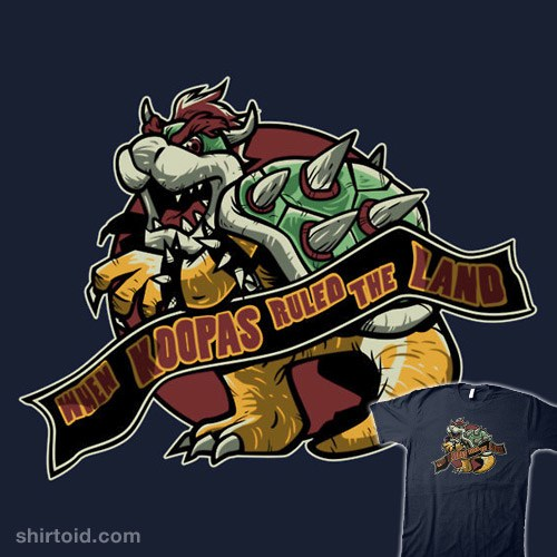 When Koopas Ruled the Land t-shirt