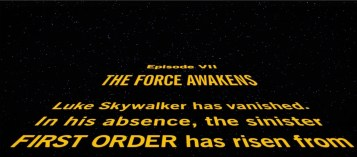 Star Wars: The Force Awakens opening crawl