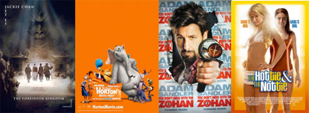 New Posters: Zohan, Horton Hears A Who, The Hottie & The Nottie, Forbidden Kingdom