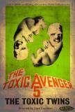 Toxic Avenger 5