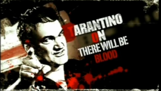 Quentin Tarantino on There Will Be Blood