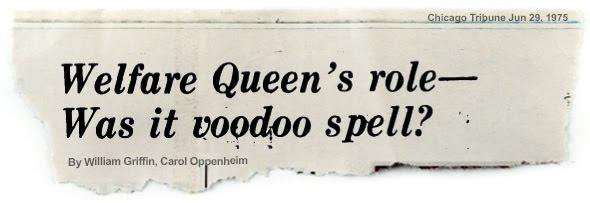 TRIBUNE HEADLINE MOCKUP: Welfare Queen's role--Was it voodoo spell?