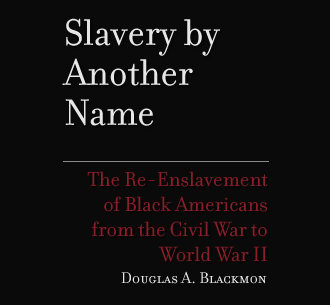Slavery By Another Name Book Cover