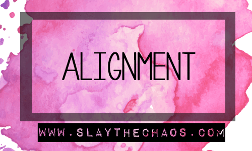 Alignment | Slay The Chaos