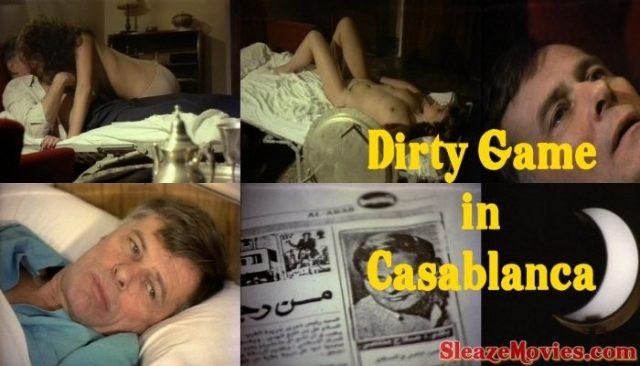 Dirty Game in Casablanca (1985) watch online