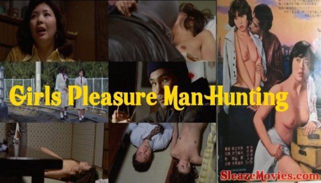 Girls Pleasure Man Hunting (1977) watch UNCUT