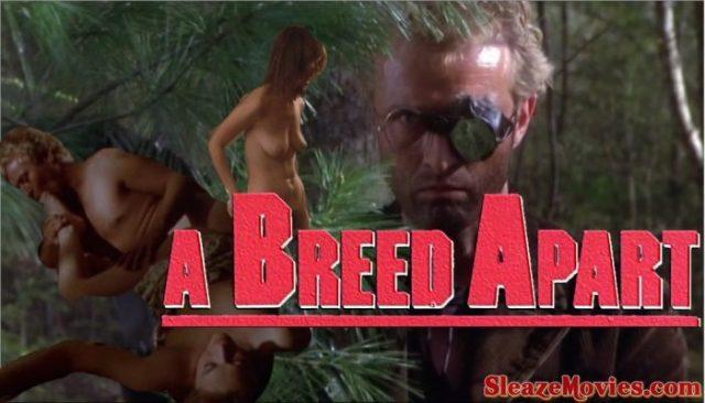 A Breed Apart (1984) watch uncut