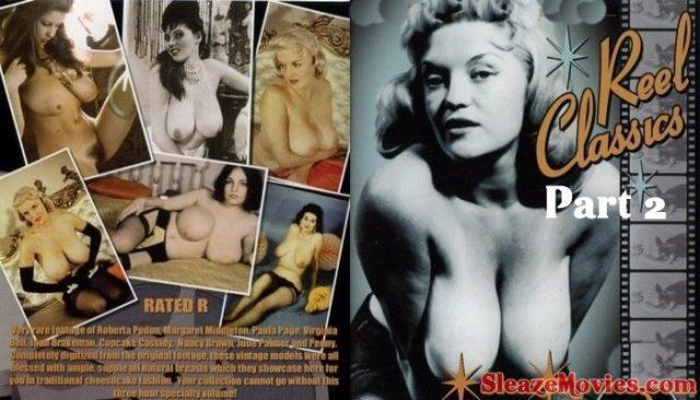 Reel Classics Part 2 (1940's – 1960's) watch Vintage Erotica