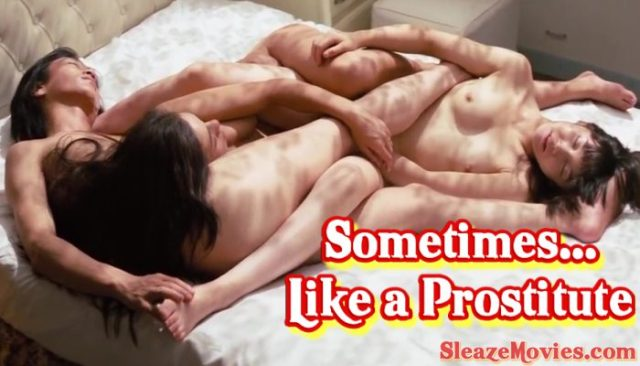 Sometimes… Like a Prostitute (1978) watch uncut