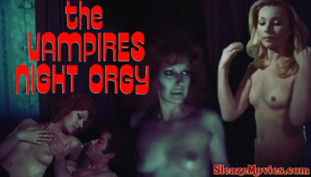 The Vampires Night Orgy (1973) watch uncut