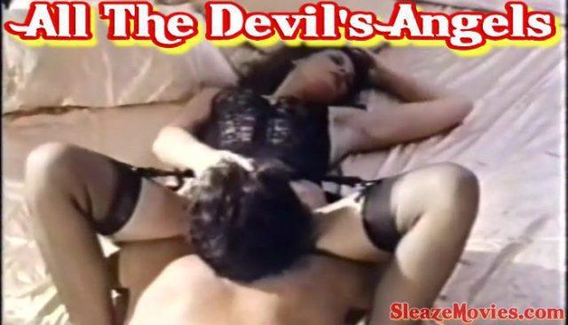All The Devil's Angels (1978) watch uncut