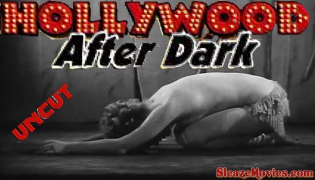 Hollywood After Dark (1961) watch uncut