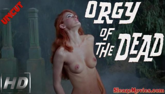 Orgy of The Dead (1965) watch uncut