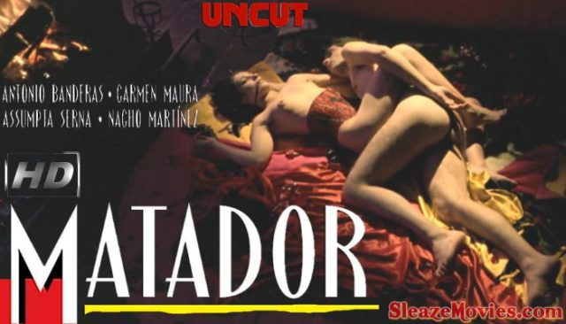 Matador (1986) watch uncut