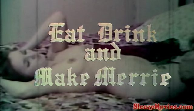 Eat, Drink and Make Merrie (1969) watch uncut