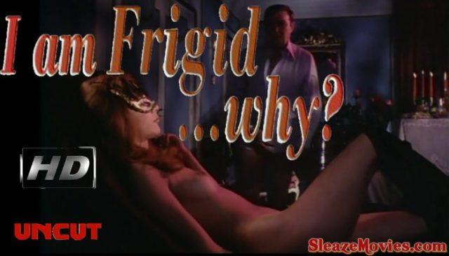I Am Frigid… Why? (1972) watch uncut