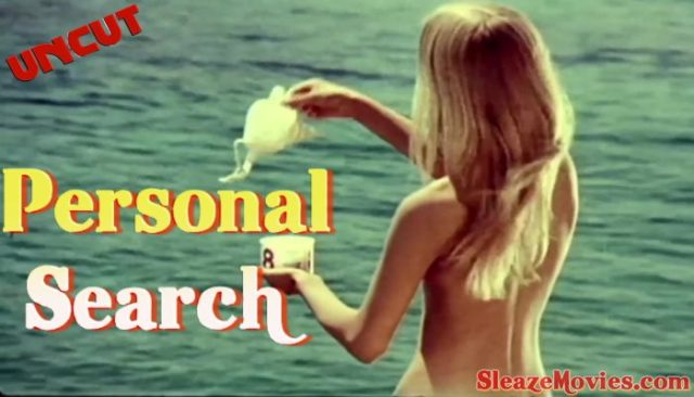 Personal Search (1973) watch uncut