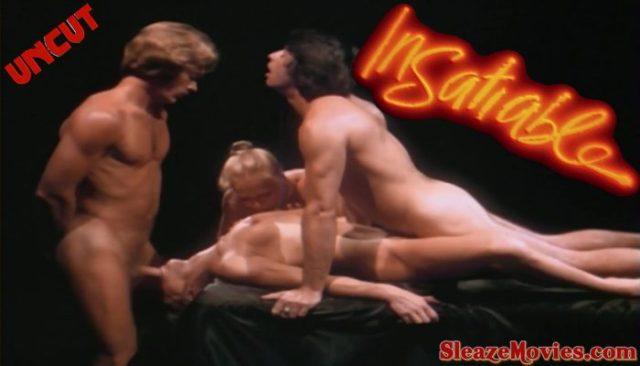 Insatiable (1980) watch uncut