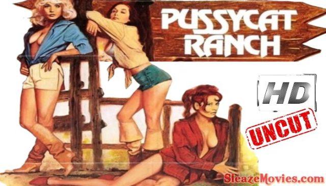 Pussycat Ranch (1978) watch uncut