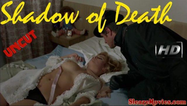 Shadow of Death (1969) watch uncut