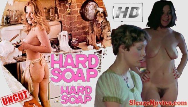 Hard Soap Hard Soap (1977) watch uncut