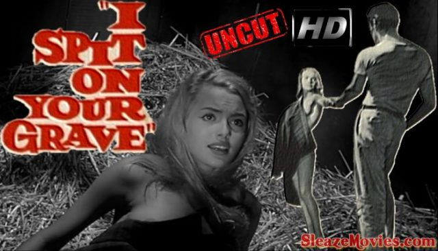 I Spit on Your Grave (1959) watch uncut