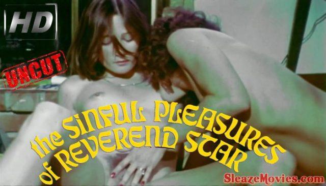 The Sinful Pleasures of Reverend Star (1977) watch uncut