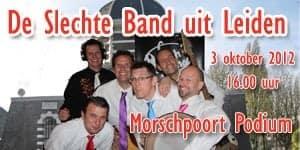 De Slechte Band bij de Morspoort met nieuwe nummers!