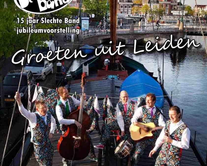 Groeten uit Leiden…, 15 jaar de Slechte Band!