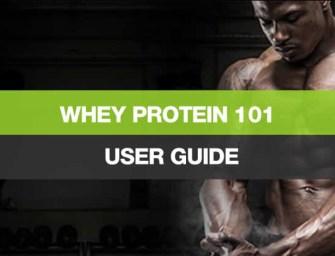 Whey Protein 101
