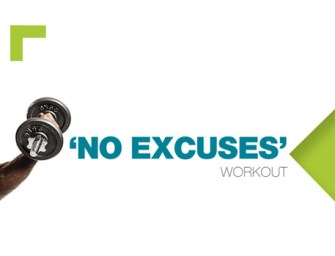 The No Excuses Workout