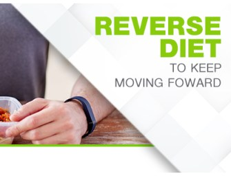 Reverse diet to keep moving forward
