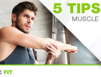 5 TIPS FOR MUSCLE SORENESS