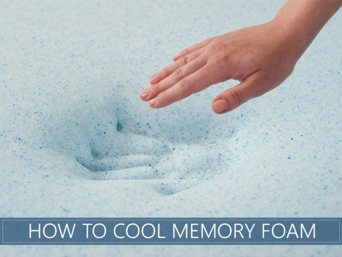 How To Cool Memory Foam Easily