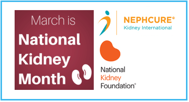 March is National Kidney Month and NephCure Kidney International logos