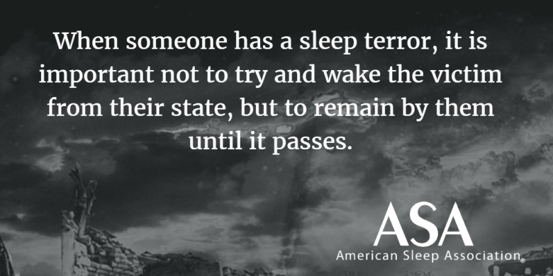 Don't wake people from Sleep Terrors
