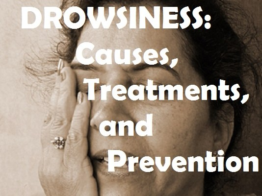 Drowsiness, causes treatments and prevention